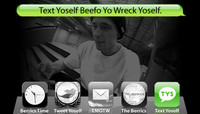 TEXT YOSELF BEEFO YO WRECK YOSELF -- With Walker Ryan