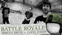 BATTLE ROYALE -- MORGAN SMITH vs JAMES HARDY