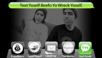 TEXT YOSELF BEEFO YO WRECK YOSELF -- With Will Fyock and Kelly Hart