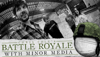 BATTLE ROYALE -- With Minor Media