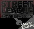 STREET LEAGUE -- STREET LEAGUE IS COMING