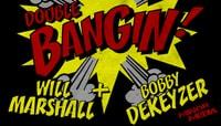 BANGIN -- Double Bangin!