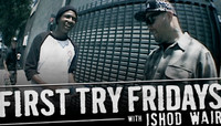 First Try Fridays -- With Ishod Wair