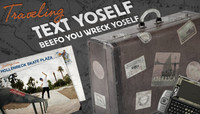 SK8RAT PRESENTS... -- Traveling Text Yoself