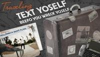 SK8RAT PRESENTS... -- Traveling Text Yoself
