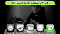 TEXT YOSELF BEEFO YO WRECK YOSELF -- With Zach Driscoll