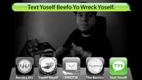TEXT YOSELF BEEFO YO WRECK YOSELF -- With Zach Driscoll