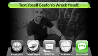 TEXT YOSELF BEEFO YO WRECK YOSELF -- With Kevin Fernley