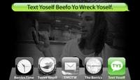 TEXT YOSELF BEEFO YO WRECK YOSELF -- With Garrett Hill