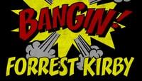 BANGIN -- Forrest Kirby