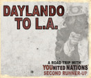 DAYLANDO TO LA -- Part 1