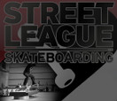STREET LEAGUE -- STREET LEAGUE PRO DAY