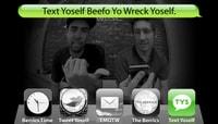 TEXT YOSELF BEEFO YO WRECK YOSELF -- With Steve Berra and Eric Koston
