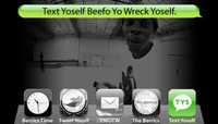 TEXT YOSELF BEEFO YO WRECK YOSELF -- With Kareem Campbell