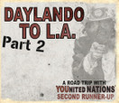 DAYLANDO TO LA -- Part 2