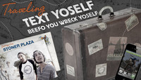 SK8RAT PRESENTS... -- TRAVELING TEXT YOSELF AT STONER PLAZA