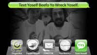 TEXT YOSELF BEEFO YO WRECK YOSELF -- With Adelmo Jr and Rodrigo Peterson