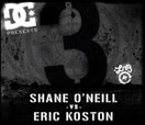 BATB 3 -- Shane O'neill VS Eric Koston