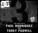 BATB 3 SEMIFINALS -- Torey Pudwill VS Paul Rodriguez