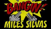 BANGIN -- Miles Silvas