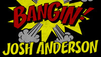 BANGIN -- Josh Anderson
