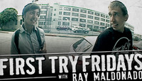 First Try Fridays -- With Ray Maldonado