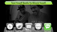 TEXT YOSELF BEEFO YO WRECK YOSELF -- With Rodrigo TX