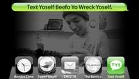 TEXT YOSELF BEEFO YO WRECK YOSELF -- With Daniel Espinoza