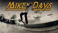 MIKEY DAYS -- Part 3