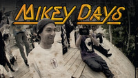 MIKEY DAYS -- Part 2