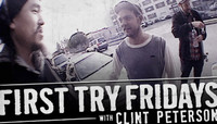 First Try Fridays -- With Clint Peterson