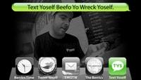 TEXT YOSELF BEEFO YO WRECK YOSELF -- With Johnny Layton