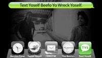 TEXT YOSELF BEEFO YO WRECK YOSELF -- With Paul Rodriguez