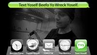 TEXT YOSELF BEEFO YO WRECK YOSELF -- With Matt Miller