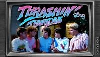 Thrashin' Thursdays -- with LRG