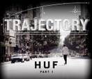 TRAJECTORY - HUF -- Part 1