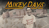 MIKEY DAYS