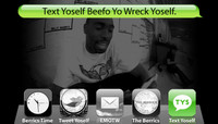 TEXT YOSELF BEEFO YO WRECK YOSELF -- With Terry Kennedy