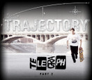 TRAJECTORY - TELEGRAPH -- Part 2