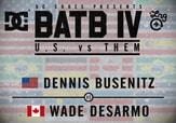 BATB 4 -- Dennis Busenitz vs Wade Desarmo
