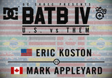 BATB 4 -- Eric Koston vs Mark Appleyard
