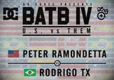 BATB 4 -- Peter Ramondetta vs Rodrigo Tx