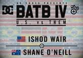 BATB 4 -- Ishod Wair vs Shane O'Neill