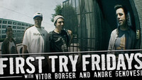 First Try Fridays -- With Vitor Borger and Andre Genovesi