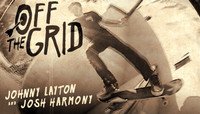 Off The Grid -- With Johnny Layton and Josh Harmony