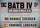 BATB 4 -- Ronnie Creager vs Enrique Lorenzo
