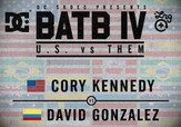 BATB 4 -- Cory Kennedy vs David Gonzalez