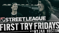 First Try Fridays -- With Nyjah Huston
