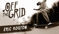 Off The Grid -- With Eric Koston