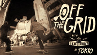 Off The Grid -- With Blueprint In Tokyo